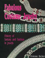 Fabulous Costume Jewellery : History of Fantasy and Fashion in Jewels - Vivienne Becker