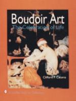 Boudoir Art : The Celebration of Life - Clifford P. Catania