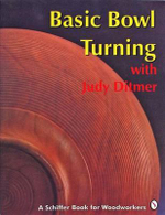 Basic Bowl Turning : With Judy Ditmer - Judy Ditmer