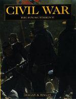 Civil War Re-enactment - David Hagan