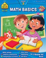 Math Basics : Grade 3 - Barbara Bando Irvin