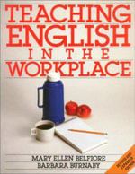 Teaching English in the Workplace : Level 4 - Mary Ellen Belfiore