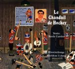 Le Chandail de Hockey - Roch Carrier