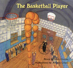 The Basketball Player - Roch Carrier