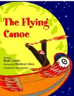 The Flying Canoe - Roch Carrier