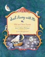 Sail Away with Me : Old and New Poems - Jane Collins-Philippe