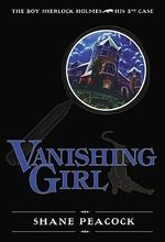 Vanishing Girl : Vanishing Girl, The - Shane Peacock