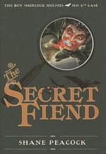 The Secret Fiend - Shane Peacock