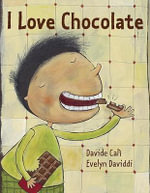 I Love Chocolate - Davide Cali