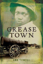 Grease Town - Ann Towell