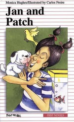 Jan and Patch : Formac First Novels (Paperback) - Monica Hughes