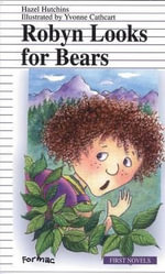 Robyn Looks for Bears - Hazel Hutchins