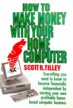 How to Make Money with Your Home Computer - Tilley