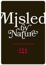 Misled by Nature : Contemporary Art and the Baroque - Catherine Crowston