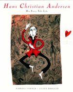 Hans Christian Andersen : His Fairy Tale Life - Hjordis Varmer