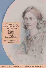 Florence Nightingale's Theology : Essays, Letters and Journal Notes - Florence Nightingale