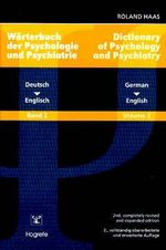 Dictionary of Psychology and Psychiatry : German-English