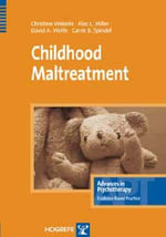 Childhood Maltreatment : Advances in Psychotherapy: Evidence Based Practice - Christine Wekerle