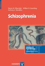 Schizophrenia - Steven M. Silverstein