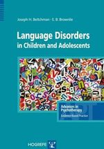 Language Disorders in Children & Adolescents : A Relationship-Based Approach - Joseph H. Beitchman