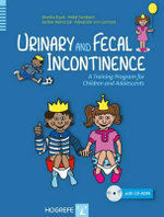 Urinary and Fecal Incontinence : A Training Program for Children and Adolescents - Monika Equit