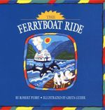 The Ferryboat Ride Colouring Book - Robert Perry