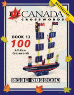 O Canada Crosswords Book 13 - Gwen Sjogren