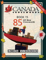O Canada Crosswords : Book 15 - Gwen Sjogren