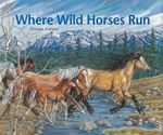 Where Wild Horses Run - Georgia Graham