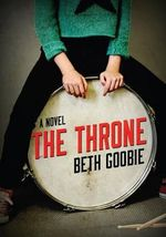 The Throne - Beth Goobie