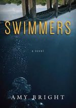 Swimmers - Amy Bright