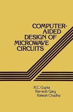 Computer-Aided Design of Microwave Circuits - K. C. Gupta