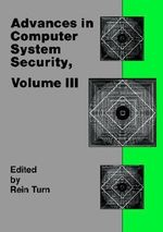 Advances in Computer Systems Security : v. 3