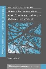Introduction to Radio Propagation for Fixed and Mobile Communications : Luke's Theology of the Cross - John Doble