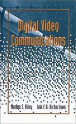 Digital Video Communications : Artech House Telecommunications Library - Martyn J. Riley