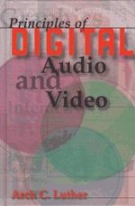 Principles of Digital Audio and Video : Communications Engineering Library - Arch C. Luther