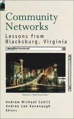 Community Networks : Lessons from Blacksburg, Virginia :  Lessons from Blacksburg, Virginia