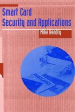 Smart Card Security and Applications : Communications Management Library - Mike Hendry