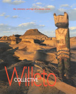 Collective Willeto : The Visionary Carvings of a Navajo Artist - Shonto Begay
