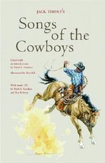 Jack Thorp's Songs of the Cowboys - Ron Kil