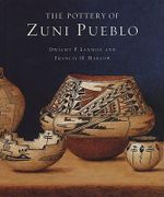 The Pottery of Zuni Pueblo - Dwight P. Lanmon