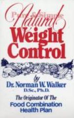 Pure and Simple Natural Weight Control - Norman W. Walker