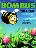 Bombus Finds a Friend - Elsie J. Larson