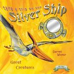 Take a Trip on the Silver Ship - Darrell Wiskur