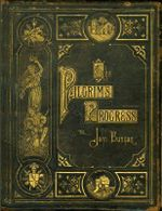 Pilgrim's Progress - John Bunyan