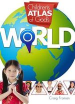 Children's Atlas of God's World - Craig Froman