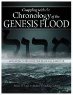 Grappling with the Chronology of the Genesis Flood : Navigating the Flow of Time in Biblical Narrative