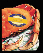 Totally Crab Cookbook : Totally Cookbooks - Helene Siegel