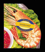 Totally Shrimp Cookbook : Totally Cookbooks - Helene Siegel