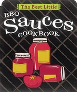The Best Little Sauces Cookbook : Best Little... Ser. - Karen Adler